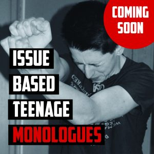 Issue Based Teenage Monologue Book for drama classes and PSHE